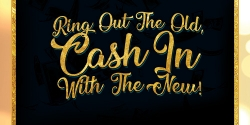 Ring Out The Old, Cash In With The New!