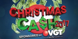 Christmas Cash 2017 Sponsored By VGT